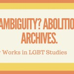 AmbiguityAbolitionArchives